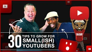 How to Grow a YouTube Channel: 30 Tips for Small YouTubers