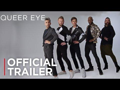 Queer Eye: Season 3   Official Trailer [HD]   Netflix