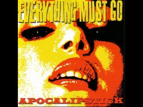 EVERYTHING MUST GO · Flesh Salad