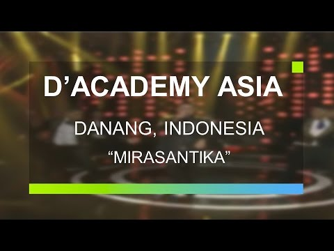 Danang, Indonesia - Mirasantika (D'Academy Asia Grand Final )