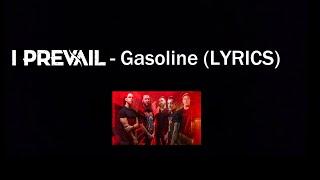 Download lagu I Prevail - Gasoline (LYRICS)