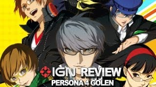 Persona 4 Golden Video Review - IGN Reviews
