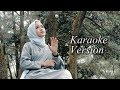 Download YA MAULANA (Karaoke Version)