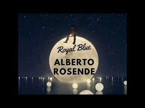 Alberto Rosende - Royal Blue