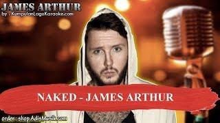 NAKED - JAMES ARTHUR Karaoke