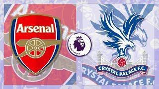 Match Day LIVE 2017/18 // Arsenal v Crystal Palace - Premier League