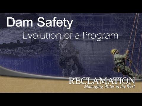 Dam Safety, Evolution of a Program