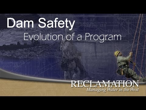 Dam Safety, Evolution Of A Program
