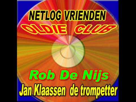 Rob De Nijs - Jan Klaasen de trompetter
