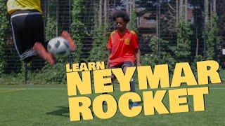 Learn The Neymar Rocket - World Cup 2018 Tutorial