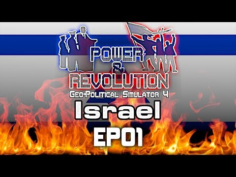 Geopolitical Simulator 4: Power and Revolution | Israel | EP01