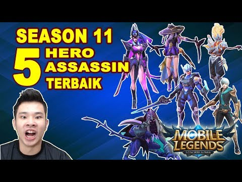 5 HERO ASSASSIN TERKUAT DI SEASON 11 (KELINCAHAN & EKSEKUTOR) - MOBILE LEGENDS