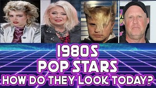 1980's Pop Stars. How they look today!