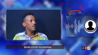 OMN: Bahruddiin Musammaa Finfinnee irraa