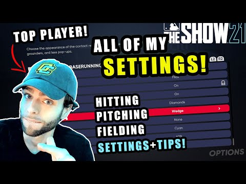 The BEST SETTINGS For MLB The Show 21! *TIPS FROM TOP PLAYER*