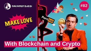 Love is in the air, BTC is down | PornHub in Crypto Blockchain