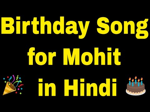 birthday-song-for-mohit---happy-birthday-song-for-mohit