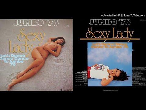 Jumbo: Sexy Lady - Turn On To Love [Full Album] (1976)