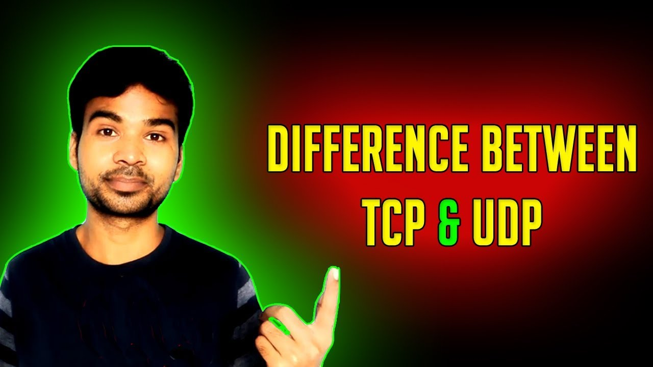 TCP VS UDP | Difference between TCP and UDP Protocol With Animation & Live  Example | 2018