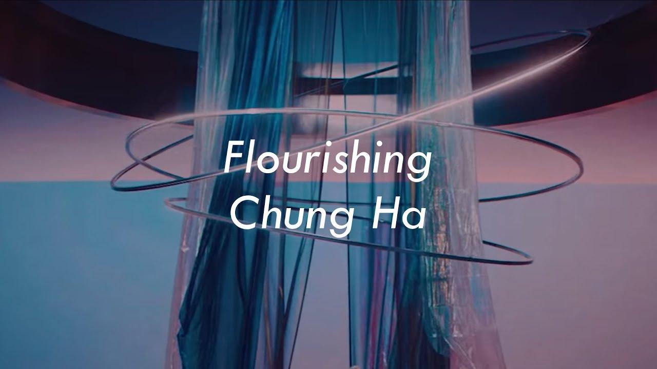 Flourishing | Chung Ha Lyrics