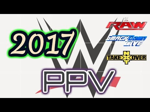 WWE PPV Schedule 2017
