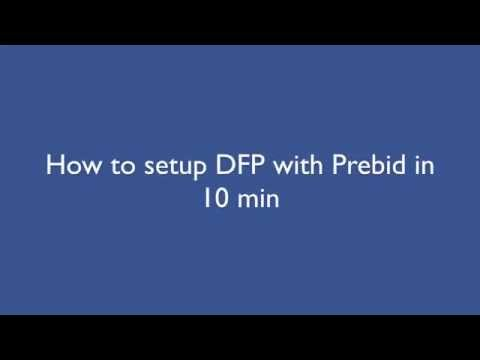 Setup DFP for Prebid in 10 minutes