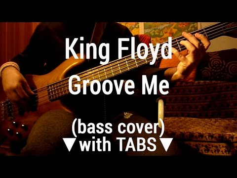 King Floyd - Groove Me TABS(bass cover)🎸