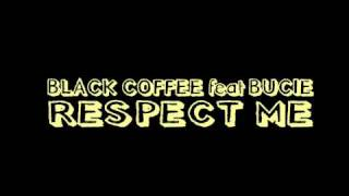 Скачать BLACK COFFEE Feat Bucie Respect Me