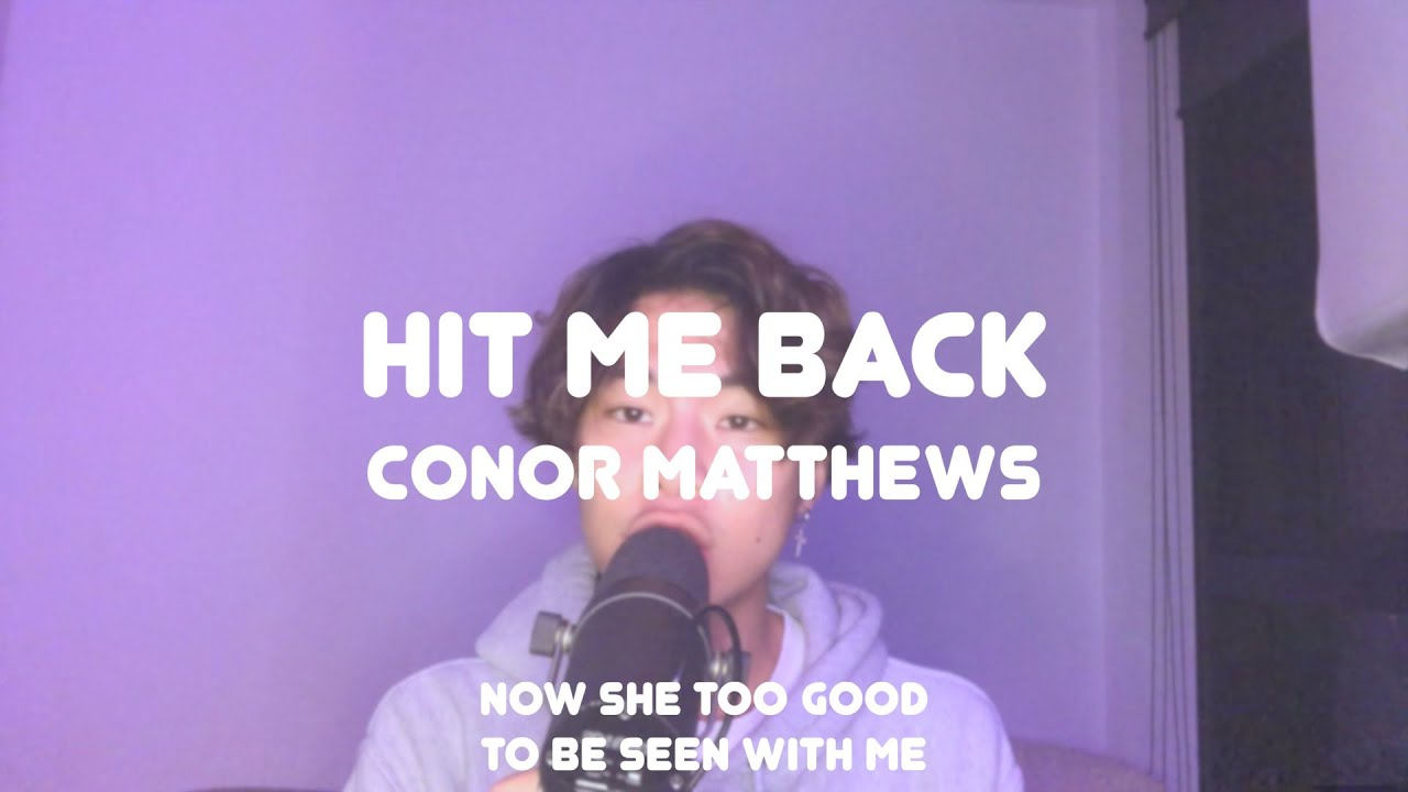 Download hit me back - conor matthews (cover)