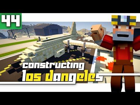 Constructing Los Dangeles: Season 2 - Episode 44! (Military Base!)