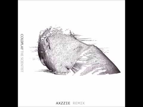 Coldplay - The Scientist (Axzzie Remix) [FREE DOWNLOAD]