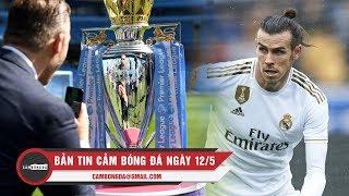 Bản tin Cảm Bóng Đá ngày 12/5 | NHA ấn định ngày trở lại; Newcastle chi đậm để có Bale