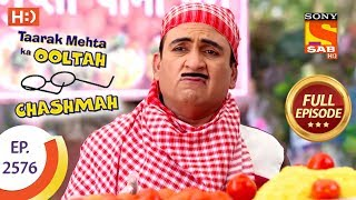 Taarak Mehta Ka Ooltah Chashmah - Ep 2576 - Full Episode - 15th October, 2018