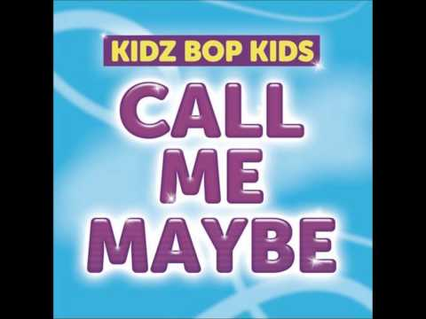 Call Me Maybe- Kidz Bop Official