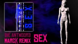Die Antwoord - Sex (marcK Remix)