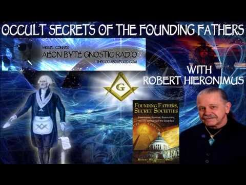 Occult Secrets of the Founding Fathers: Aeon Byte Gnostic Radio