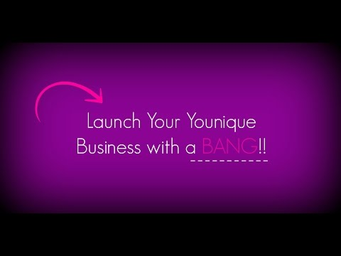 Launch your Younique Business with a Bang!