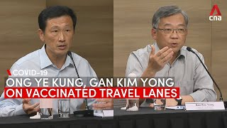 Singapore's COVID-19 vaccinated travel lane scheme: Ong Ye Kung and Gan Kim Yong address concerns
