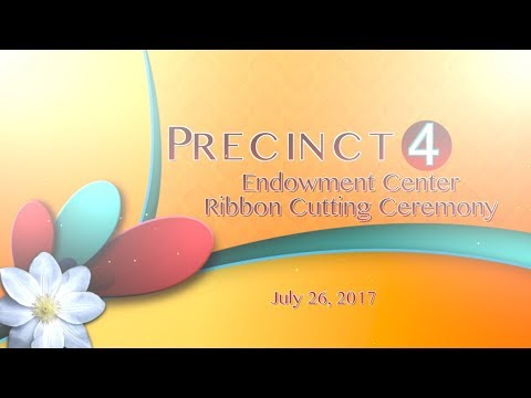 2017 Precinct 4 Endowment Center Ribbon Cutting