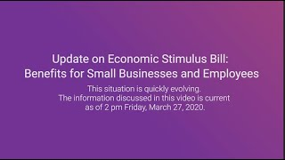 Gambar cover Update on Economic Stimulus Bill: Benefits for Small Businesses and Employees