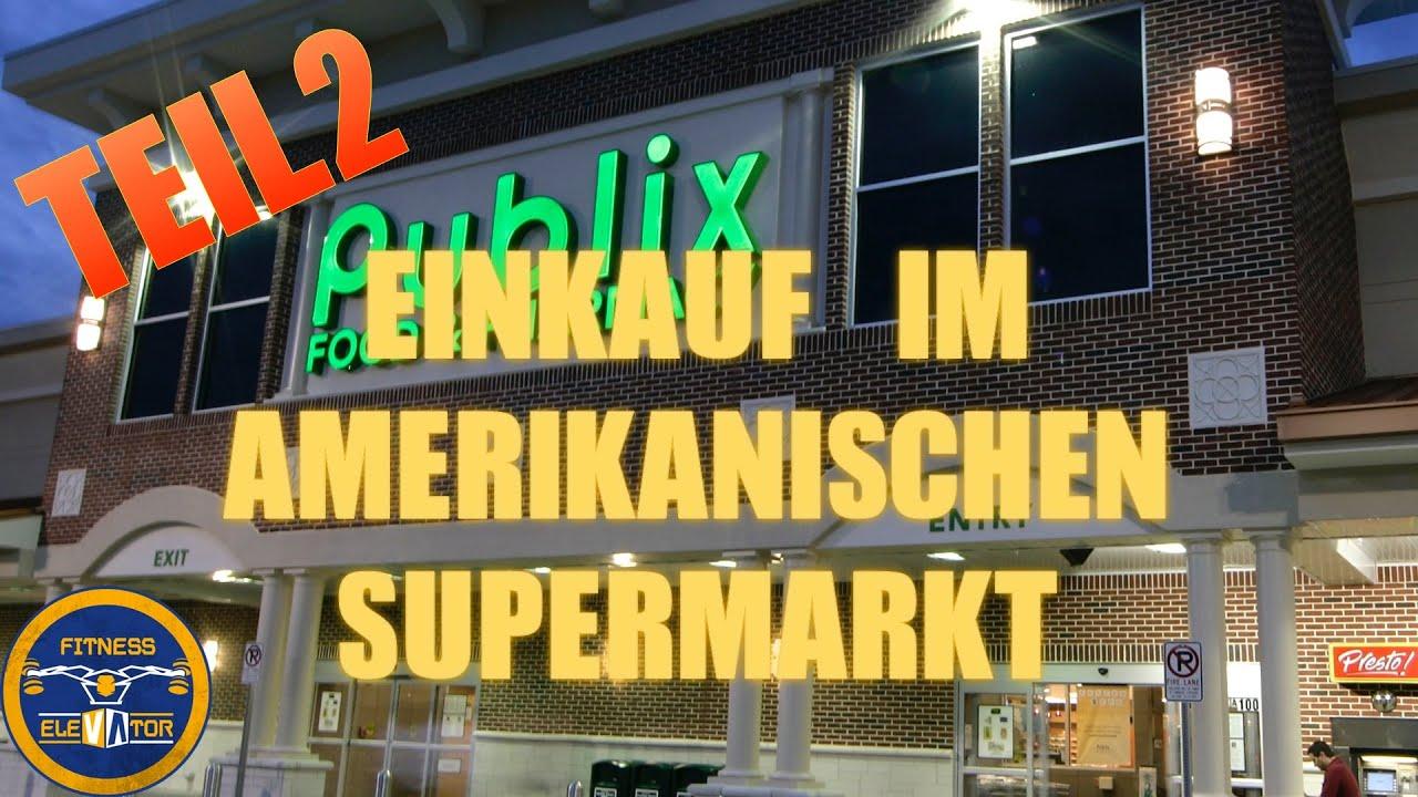 Einkauf im amerikanischen Supermarkt TEIL 2 - Publix/Naples - High ...