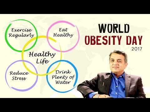 World Obesity Day 2017 | Healthy Living | Dr.Sanjay Borude | #Weight Loss Tips
