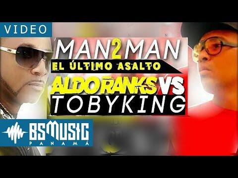 Aldo Ranks vs Toby King | Man To Man | El Ultimo Asalto