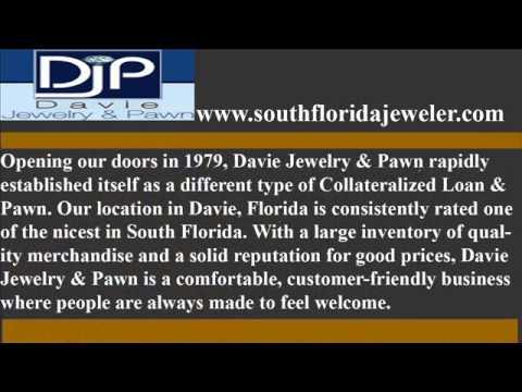 Davie Jewelry & Pawn | South Florida Jewelry & Pawn