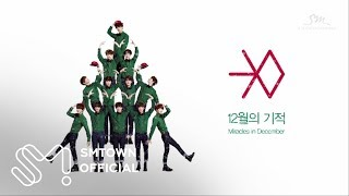 Repeat youtube video EXO 엑소 'Miracles in December'_Highlight Medley (Korean ver.)