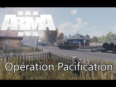 "#Arma3 Coop : ""Pacification"""