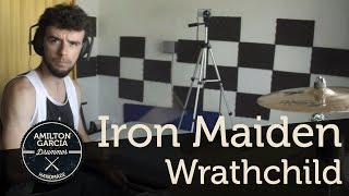Iron Maiden - Wrathchild - Drum Cover By Amilton Garcia