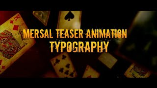 Mersal Teaser Typo Animation Video Tutorial Make Easy Within Two Min