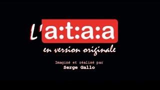"""""""L'ATAA en version originale"""" (film institutionnel, 13 mn)"""