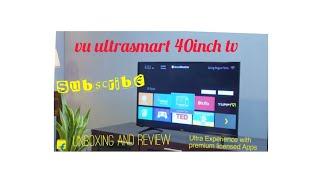 VU ultrasmart 100cm (40inch) full HD LED smart tv|| unboxing || flipkart ||